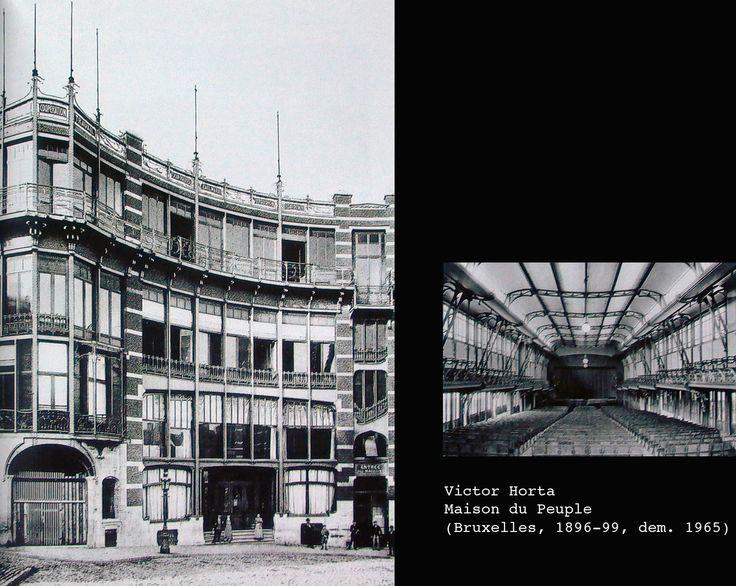 Victor Horta. Maison du Peuple - Bruxelles 1896 - 99. dem. 1965