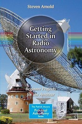 Getting #started in #radio #astronomy: beginner projects for the amateur,paperbac,  View more on the LINK: 	http://www.zeppy.io/product/gb/2/381189423366/