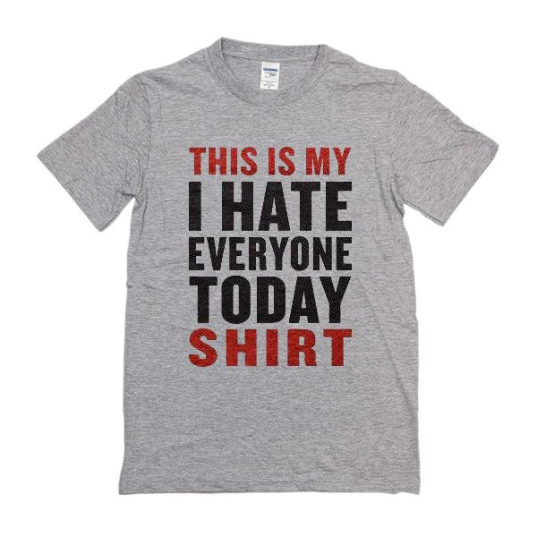 This Is My I Hate T-Shirt