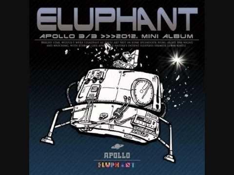 은하수를 여행하는 히치하이커 (ft. 김필) (The Hitchhiker's guide to the galaxy) - Eluphant  Mini album - 3/3 Apollo
