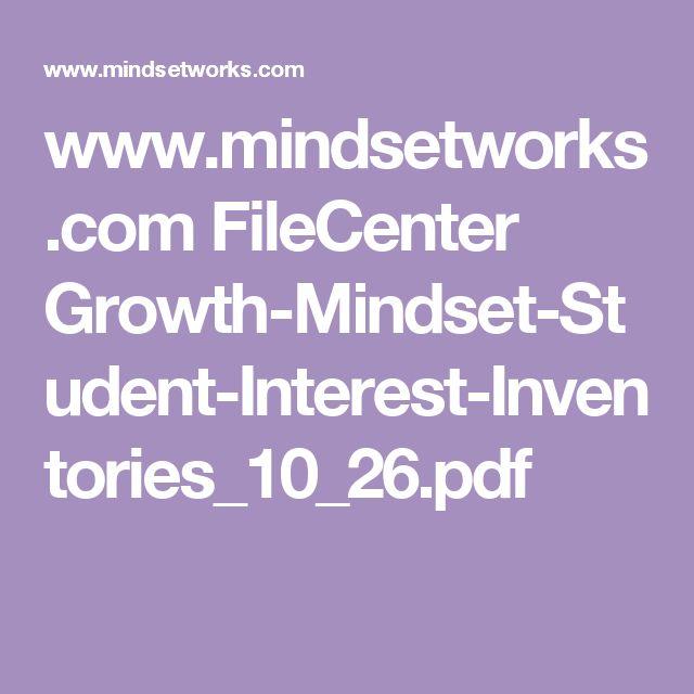 www.mindsetworks.com FileCenter Growth-Mindset-Student-Interest-Inventories_10_26.pdf