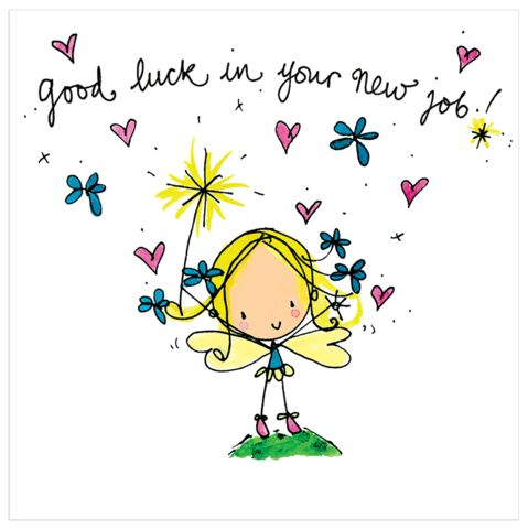 Good luck in your new job! - Juicy Lucy Designs
