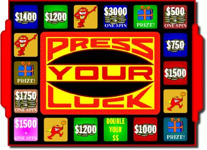 Press your Luck - big money, big money, no wammies... stop. Haha, I only watched this for the cartoon thing.