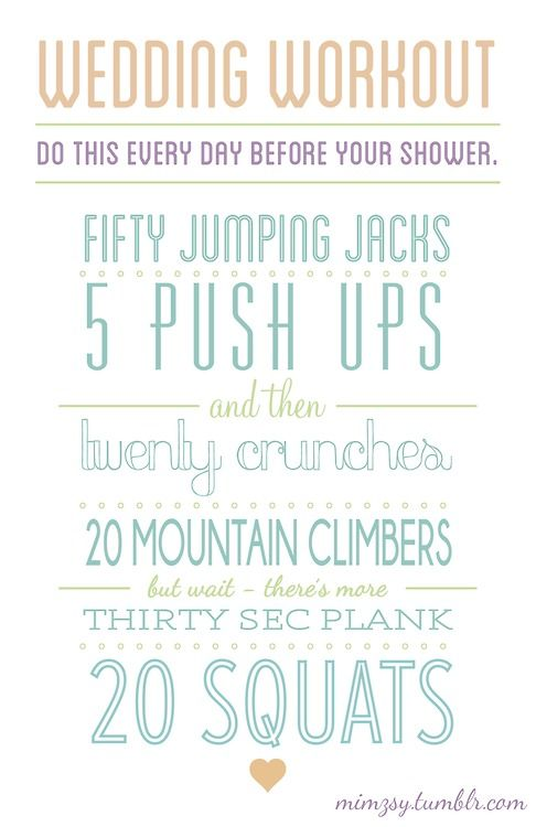 Wedding workout I made! (combo of things I saw on the internet)