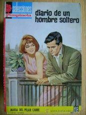 María del Pilar Carré, Pimpinela #58, Diario de un hombre soltero