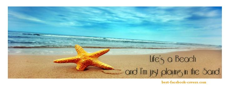 Beach Life Facebook Covers Life's A Beach And I'm Just