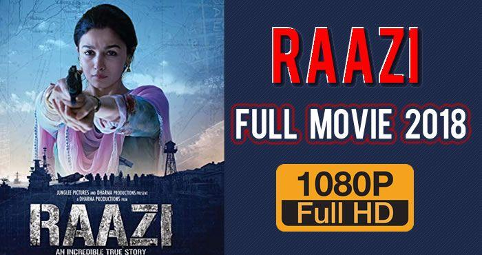 Raazi 2018 1080p Full Hd Movie Movies Hd Movies Hd Movies Download