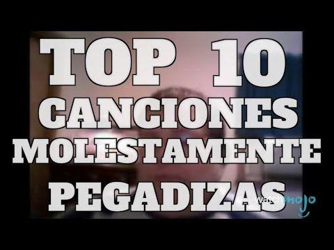 Top 10 Canciones Molestamente Pegadizas (Rapidito) - YouTube