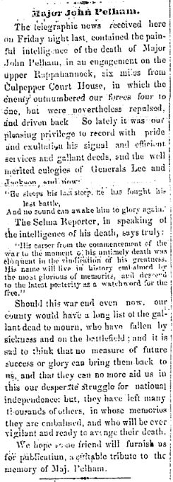In its March 26, 1863, edition, the Jacksonville Republican newspaper announced the death of Maj. John Pelham (his promotion to lieutenant colonel had been approved but not delivered to him).