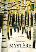 Mystère / Anne Brouillard. - Pastel, 1998