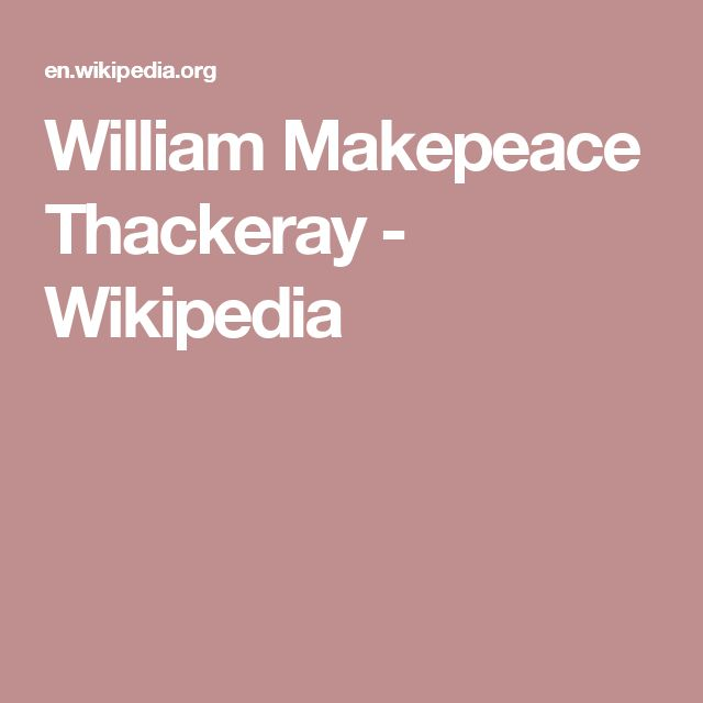 William Makepeace Thackeray - Wikipedia