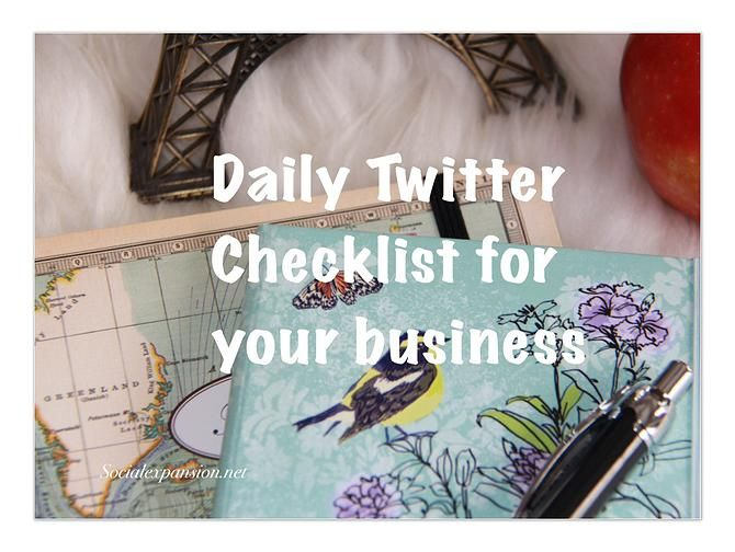 Make a list & get things done. Here is your daily #Twitter checklist! #smallbiz