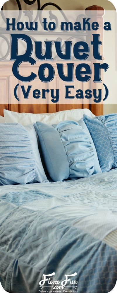 Make a Duvet Cover (very easy)!  This DIY duvet cover is easy to put together and adds instant warmth to a blanket ( perfect for the colder months).