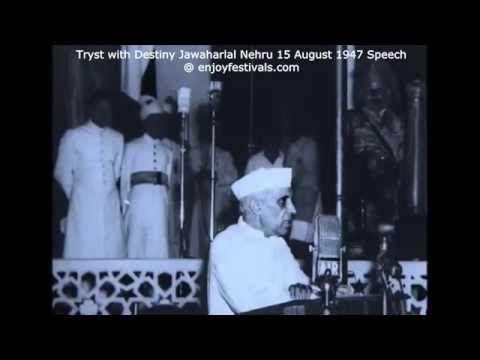Subject Matter: Transformative change: Tryst with Destiny 15 August 1947 Jawaharlal Nehru Speech