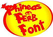 Phineas and Ferb font; also has links to just about everything Phineas and Ferb (episode guide, etc.)