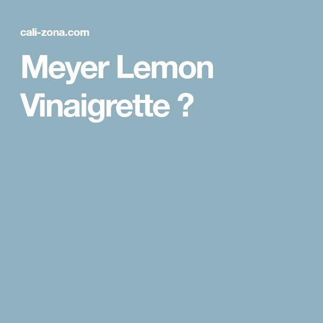 Meyer Lemon Vinaigrette ⋆