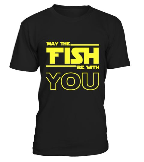 May The Fish Be with you T-shirt  Fishing lovers and enthusiasts this is a special T-shirt made for you Also available as a Fishing Mug check out May the Fish Be with you Mug Special Offer, not available anywhere else!        Available in a variety of styles and colors        Buy yours now before it is too late! Other Products you might like : I Support tattoos at work T-shirt        Secured payment via {{paymentGateways}}        How to place an order               Choose the model from the…
