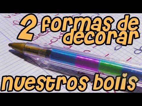 DECORANDO UN BOLIGRAFO - YouTube