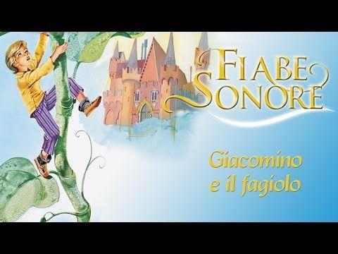 Giacomino e il fagiolo - Fiabe Sonore - YouTube