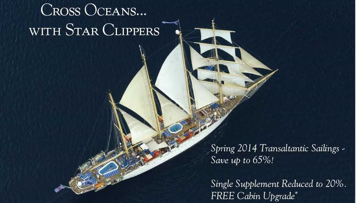 Click on image for full view. Star Clippers announces two transatlantic sailings for April 2014. St Maarten or Barbados to Spain. Special Ocean Crossings on Star Clippers. Sail across the Atlantic west to east this April on Star Clippers. Enjoy almost three weeks at sea on these majestic tall ships. Give us a call to book today. | Tours | Cruises |Ocean Cruises | China Tours | Solar Eclipse Glasses | Star Clippers | Travel Agency | Solar Eclipse Travel | Travel Agency Surprise Arizona…