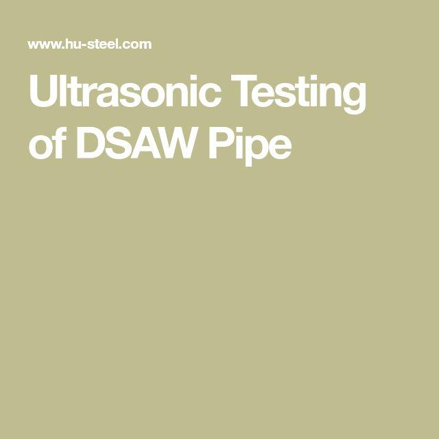 Ultrasonic Testing of DSAW Pipe
