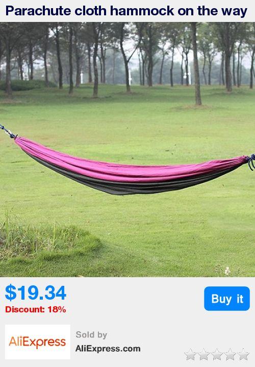 Parachute cloth hammock on the way Double hammock Lovers swing hammock Leisure hammock Camping equipment * Pub Date: 07:15 Apr 11 2017