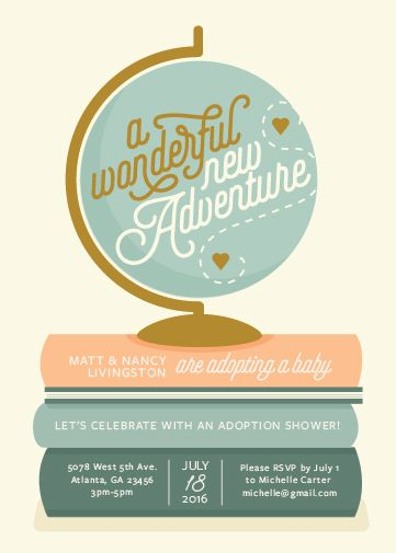 This adventurous, fun, and warm adoption shower invitation features a globe and books to welcome in the new baby, wherever he or she comes from.