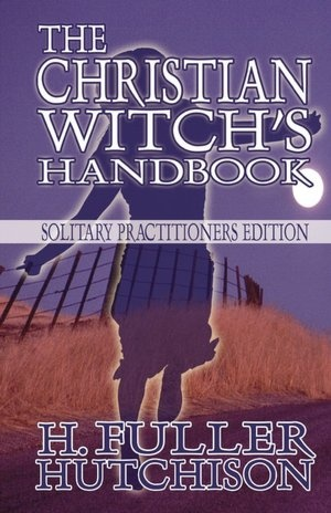 The Christian Witch's Handbook...I am not a witch. I just think blending the Wiccan practices with Christian beliefs is an interesting idea.
