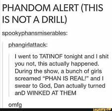 That's rude of them though <<< it really is, and Dan could've Just winked  to troll them, remember who you're talking about guys