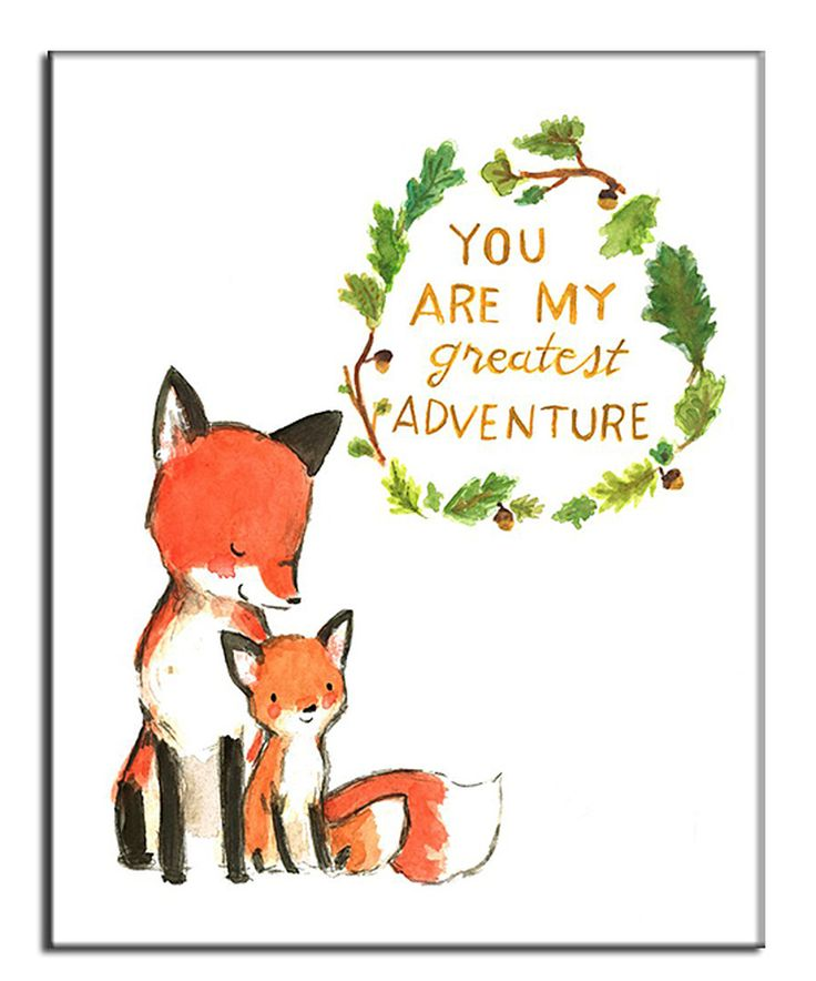 Love this 'You Are My Greatest Adventure' Fox Print by trafalgar's square on #zulily! #zulilyfinds