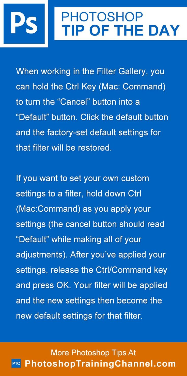 """When working in the Filter Gallery, you can hold the Ctrl Key (Mac: Command) to turn the """"Cancel"""" button into a """"Default"""" button. Click the default button and the factory-set default settings for that filter will be restored.If you want to set your own custom settings to a filter, hold down Ctrl (Mac:Command) as you apply your settings (the cancel button should read """"Default"""" while making all of your adjustments). After you've applied your settings, release the Ctrl/Command key and press OK…"""