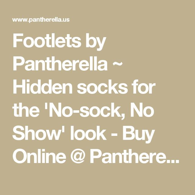 Footlets by Pantherella ~ Hidden socks for the 'No-sock, No Show' look - Buy Online @ Pantherella.us