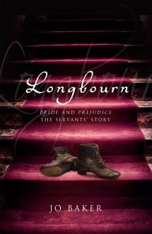Longbourn - Pride and Prejudice downstairs. http://culturestreet.com/post/longbourn-by-jo-baker.htm