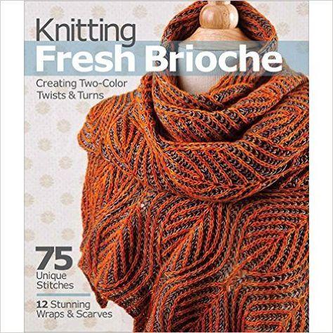 Knitting Fresh Brioche: Creating Two-Color Twists & Turns: Amazon.es: Nancy Marchant: Libros en idiomas extranjeros