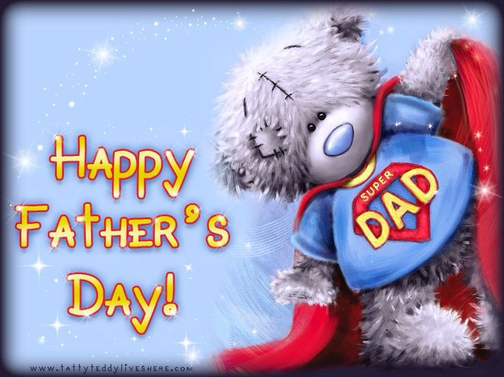 Happy Father's Day superhero dad me to you bear