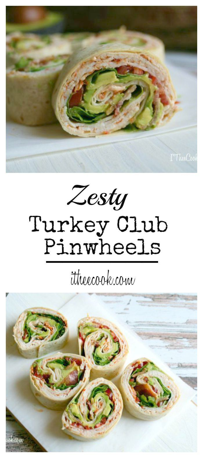 I Thee Cook: Zesty Turkey Club Pinwheels, stuffed with turkey, avocado, bacon, tomato and mixed greens with a delicious sriracha sauce!