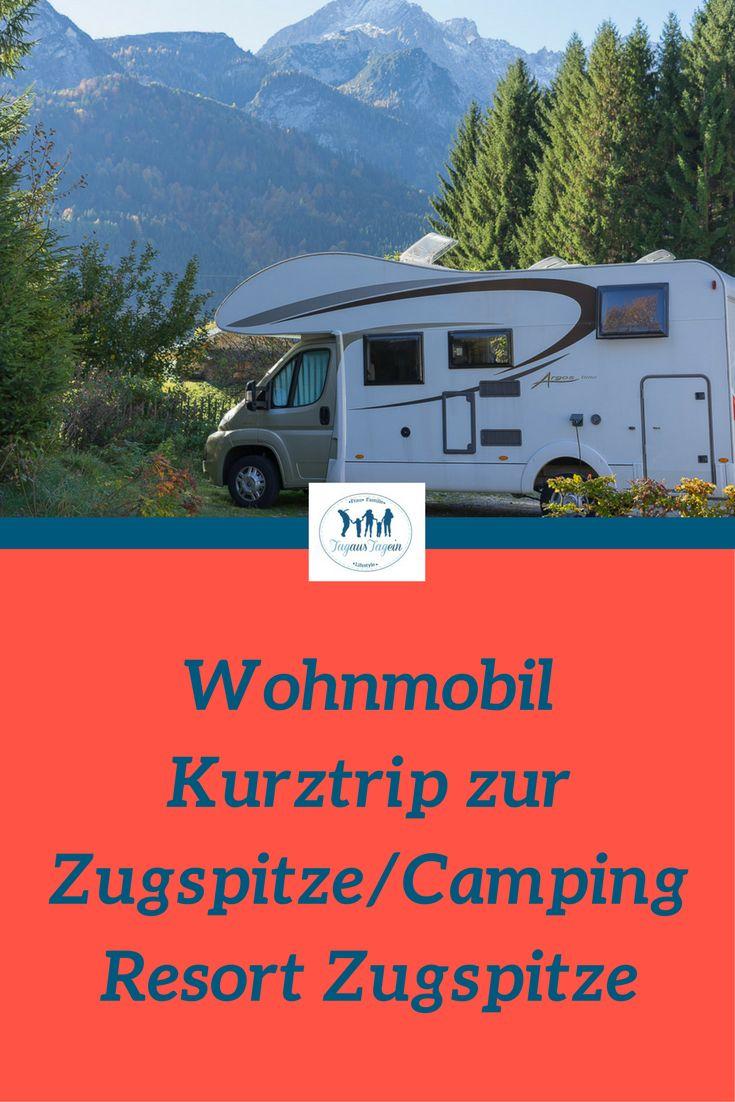 Reisebericht unserem Kurztrip zur Zugspitze nach Garmisch und dem tollen Wohnmobil-Stellplatz Camping Resort Zugspitze, auf dem wir übernachtet haben.