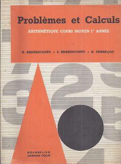 Brandicourt, Penneçot, Problèmes et calculs CM1 (1963)