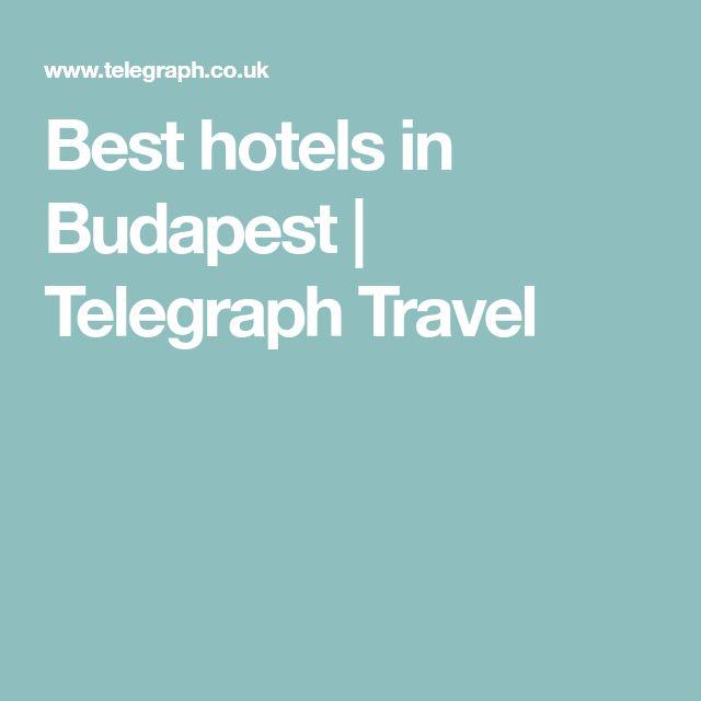 Best hotels in Budapest | Telegraph Travel
