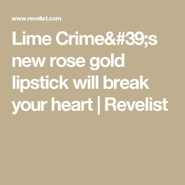1000 Ideas About Rose Gold Lipstick On Pinterest