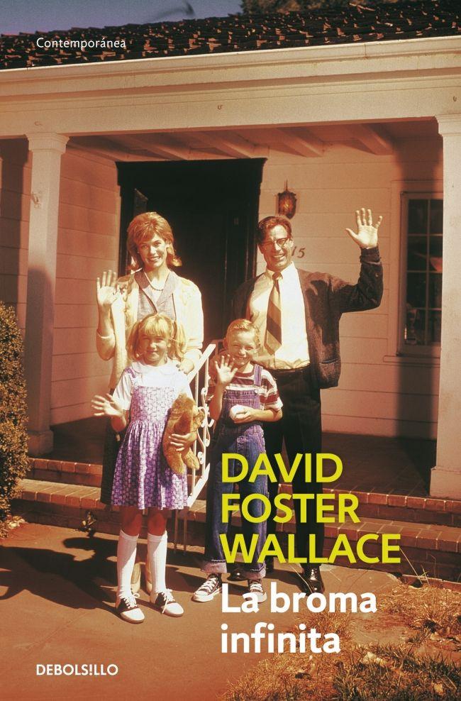La broma infinita, David Foster Wallace
