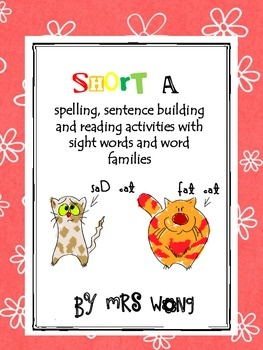 7 activities and games to learn spelling, sentence building and comprehension for Short a with word families and sight words.1.Word sort (-at/-...
