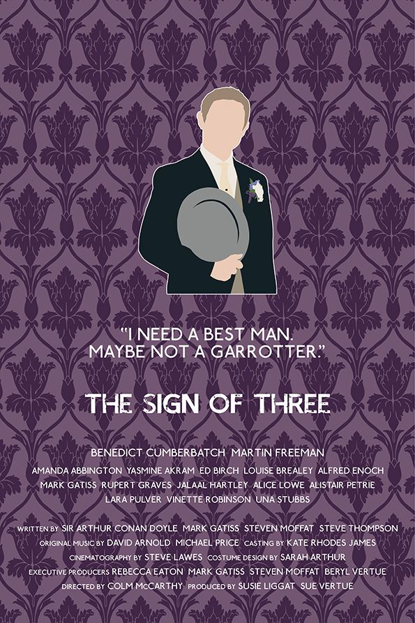 The Sign of Three - John Watson http://www.etsy.com/uk/listing/119377058/sherlock-alternative-television-poster  http://society6.com/britishindie/The-Sign-of-Three-John-Watson_Print