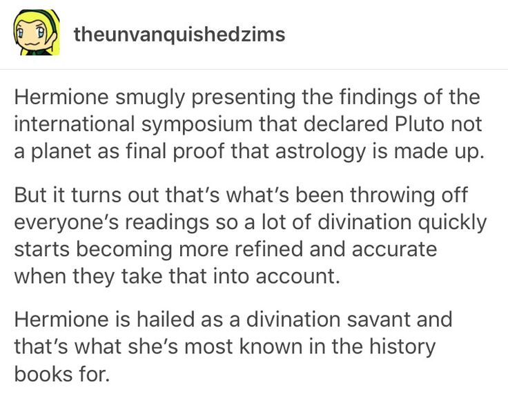 """Since astronomy and divination uses the stars and planets a lot, they've been using Pluto but since it's not a """"planet"""" it doesn't count so when Hermione reveals that everyone takes that into account and stops using Pluto and it make everything more accurate."""