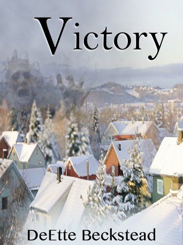 Victory by DeEtte Beckstead, http://www.amazon.com/dp/B00AJ9QEKM/ref=cm_sw_r_pi_dp_M4DTsb0GWRVPY
