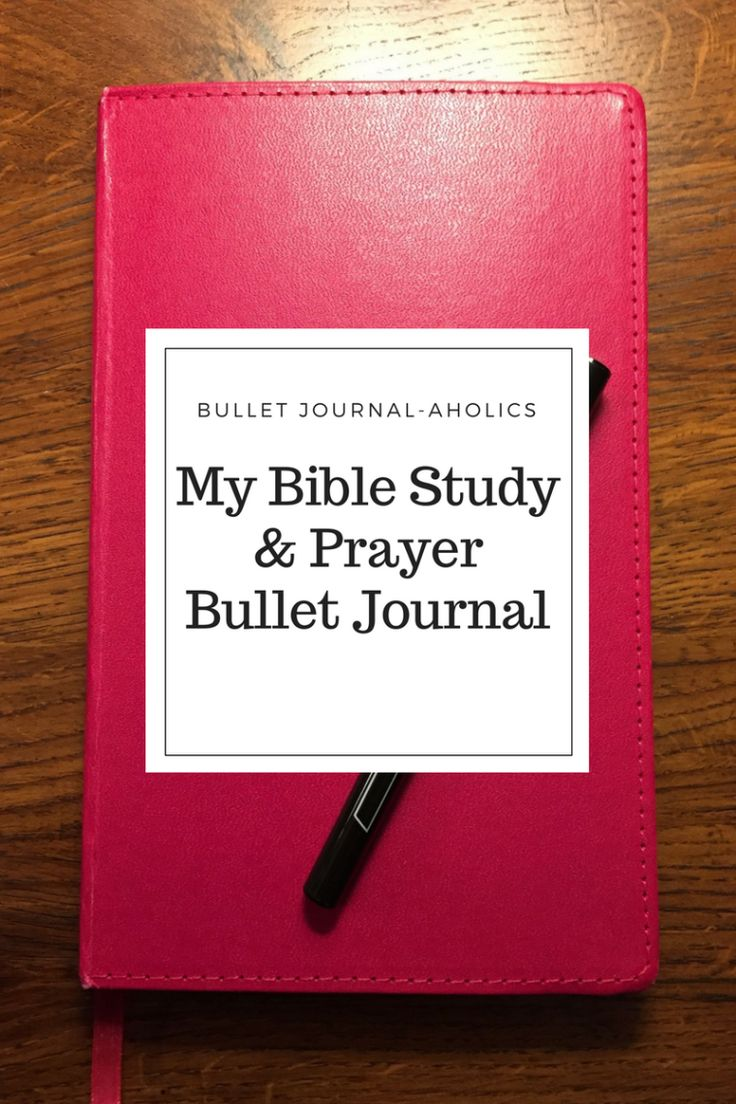 Dedicated Bible study + prayer bullet journal