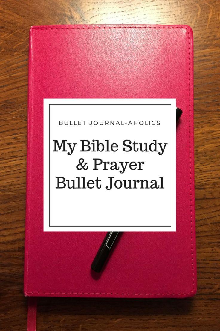 Dedicated Bible study + prayer bullet journal