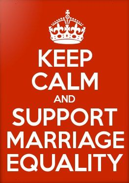 Keep Calm and Support Marriage Equality
