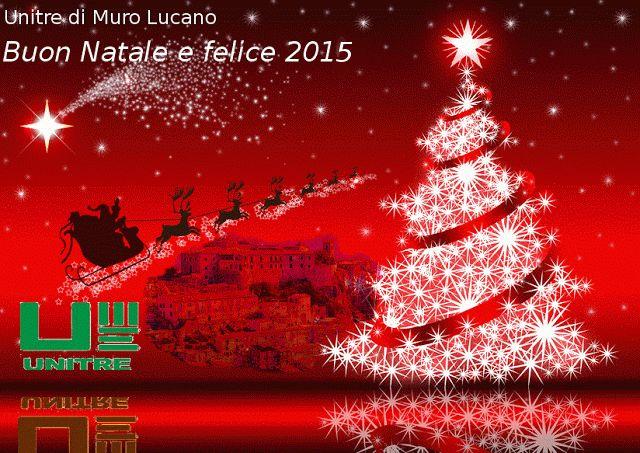 Unitre di Muro Lucano: Buon Natale e felice 2015