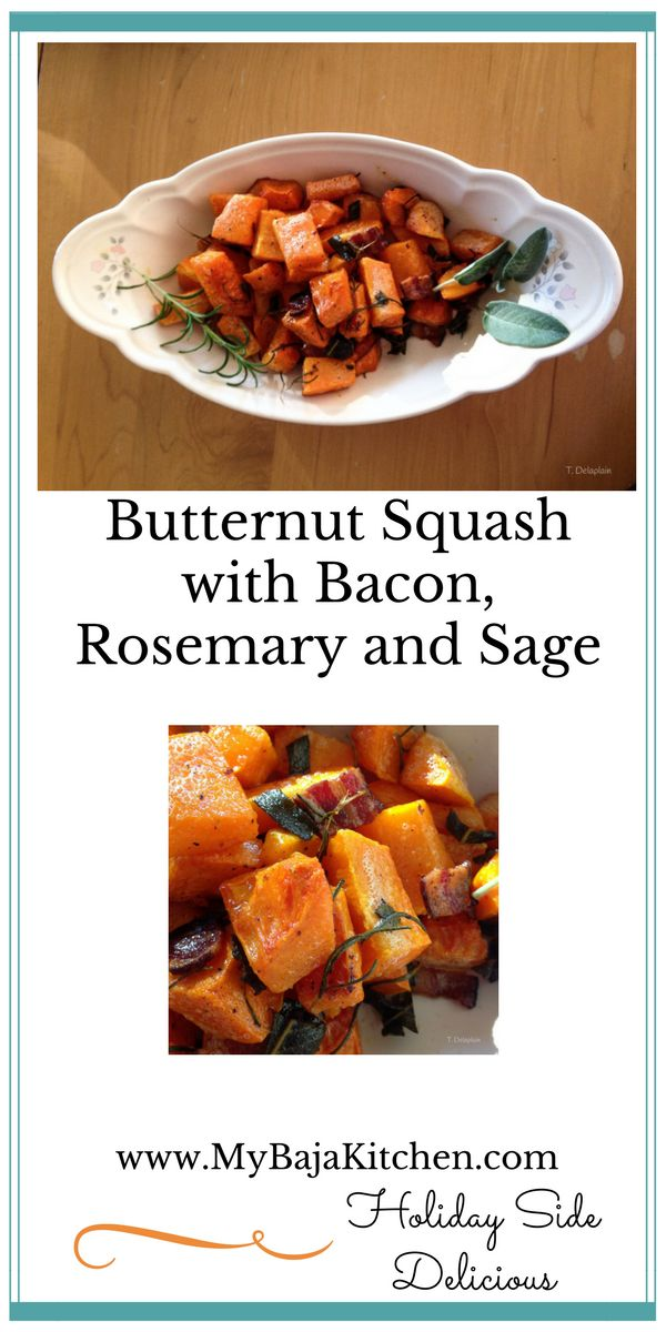Easy roasted butternut squash, bacon, sage and rosemary. #Thanksgiving side dish, #Christmas side dish